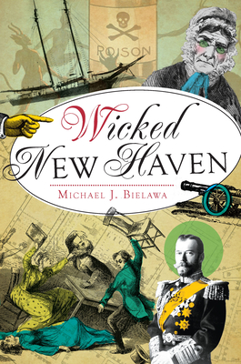 Wicked New Haven Cover Image
