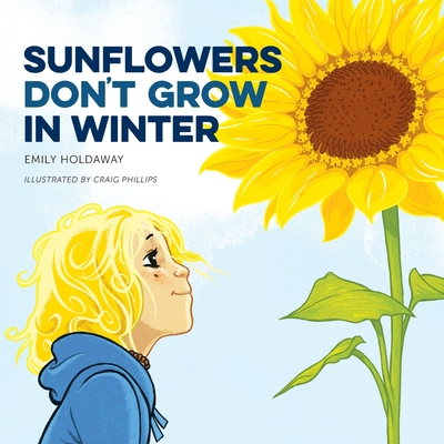Sunflowers Don't Grow in Winter Cover Image