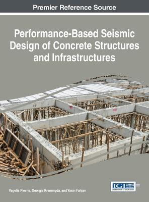 Performance-Based Seismic Design of Concrete Structures and Infrastructures Cover Image