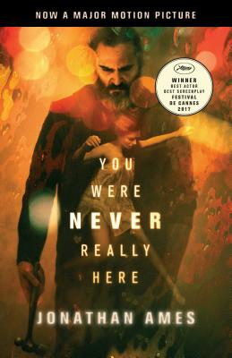 You Were Never Really Here (Movie Tie-In) Cover Image