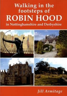 Walking in the Footsteps of Robin Hood in Nottinghamshire Cover Image