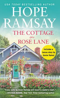 The Cottage on Rose Lane: Includes a bonus short story (Moonlight Bay #1) Cover Image