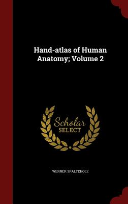 Hand-Atlas of Human Anatomy; Volume 2 Cover Image