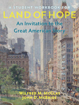 A Student Workbook for Land of Hope: An Invitation to the Great American Story Cover Image