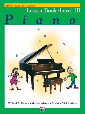 Alfred's Basic Piano Course Lesson Book, Bk 1b Cover Image