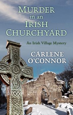 Murder in an Irish Churchyard (Irish Village Mystery) Cover Image