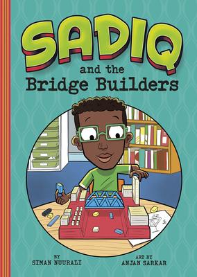 Sadiq and the Bridge Builders Cover Image