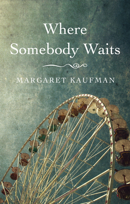 Where Somebody Waits Cover