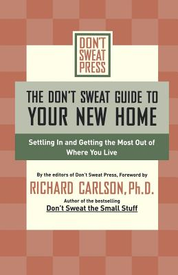The Don't Sweat Guide to Your New Home Cover