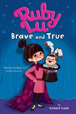 Ruby Lu, Brave and True