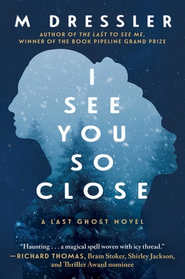 I See You So Close: The Last Ghost Series, Book Two Cover Image