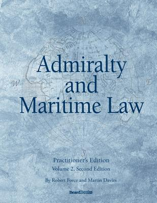 Admiralty and Maritime Law Volume 2, Second Edition Cover Image
