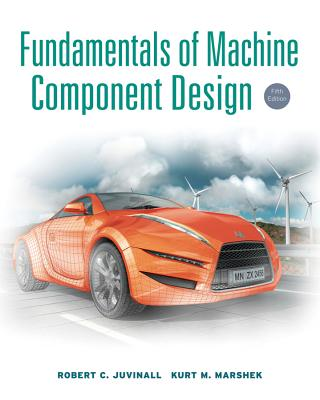Fundamentals of Machine Component Design [With CDROM] Cover Image