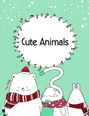 Cute Animals: A Coloring Pages with Funny and Adorable Animals Cartoon for Kids, Children, Boys, Girls (Perfect Gift #17) Cover Image
