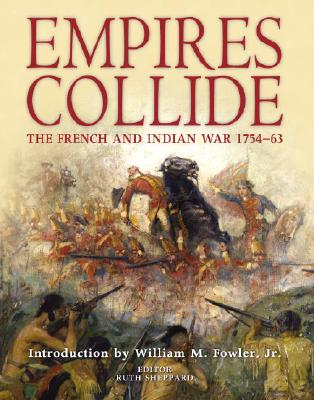 Empires Collide: The French and Indian War 1754-1763 Cover Image