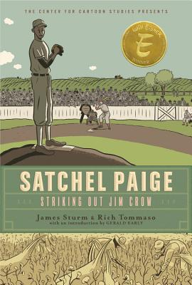 Satchel Paige: Striking Out Jim Crow (The Center for Cartoon Studies Presents) Cover Image
