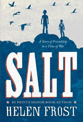 Salt: A Story of Friendship in a Time of War Cover Image