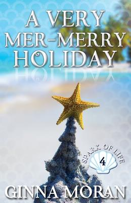 A Very Mer-Merry Holiday (Spark of Life #4) Cover Image