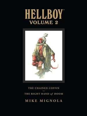 Hellboy Library Volume 2: The Chained Coffin and The Right Hand of Doom Cover Image