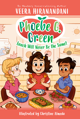 Lunch Will Never Be the Same! #1 (Phoebe G. Green #1) Cover Image