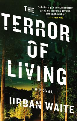 Cover Image for The Terror of Living: A Novel