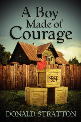 A Boy Made of Courage Cover Image