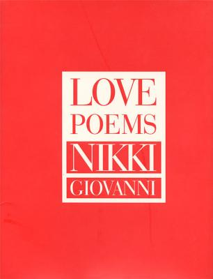 Love Poems by Nikki Giovanni