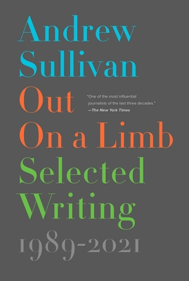 Out on a Limb: Selected Writing, 1989–2021 Cover Image
