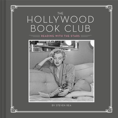 The Hollywood Book Club: (Portrait Photography Books, Coffee Table Books, Hollywood History, Old Hollywood Glamour, Celebrity Photography) Cover Image