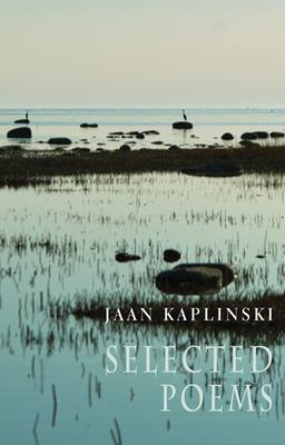Jaan Kaplinski: Selected Poems Cover Image