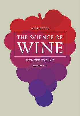 The Science of Wine: From Vine to Glass Cover Image