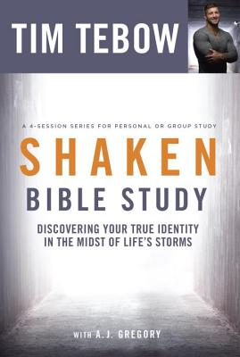 Shaken Bible Study: Discovering Your True Identity in the Midst of Life's Storms Cover Image