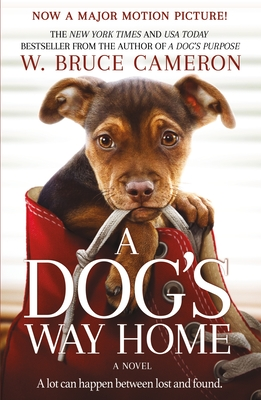 A Dog's Way Home Movie Tie-In: A Novel Cover Image