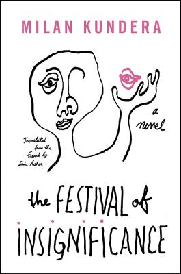 The Festival of Insignificance: A Novel Cover Image