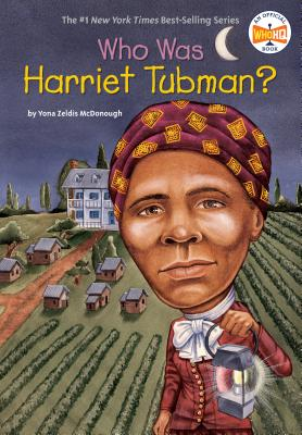 Who Was Harriet Tubman? (Who Was...?) Cover Image