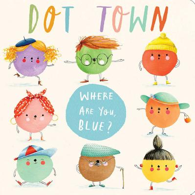 Where Are You, Blue? (Dot Town) Cover Image