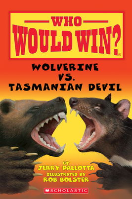 Wolverine vs. Tasmanian Devil (Who Would Win?) Cover Image