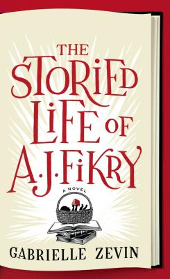 The Storied Life of A. J. Fikry (Basic) Cover Image