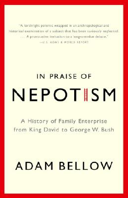 In Praise of Nepotism Cover