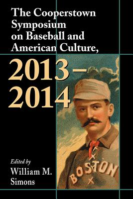 Cover for The Cooperstown Symposium on Baseball and American Culture, 2013-2014