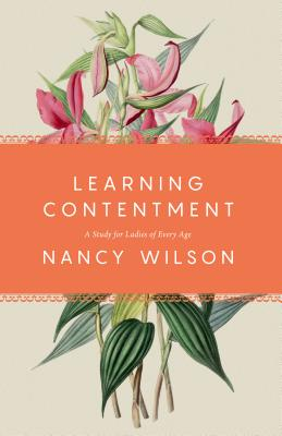 Learning Contentment: A Study for Ladies of Every Age Cover Image