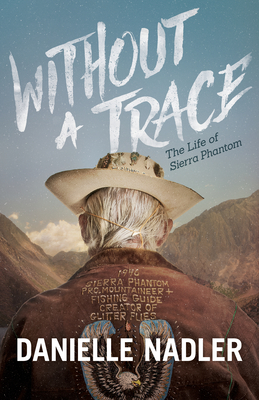 Without a Trace: The Life of Sierra Phantom Cover Image