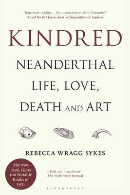 Kindred: Neanderthal Life, Love, Death and Art Cover Image