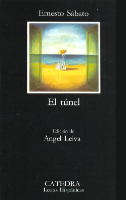 El Tunel (Letras Hispanicas #55) Cover Image