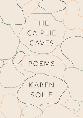 The Caiplie Caves: Poems Cover Image