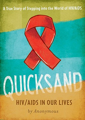 Quicksand: HIV/AIDS in Our Lives Cover Image
