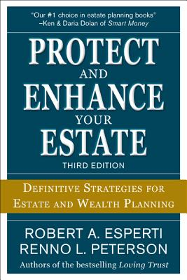Protect and Enhance Your Estate: Definitive Strategies for Estate and Wealth Planning Cover Image