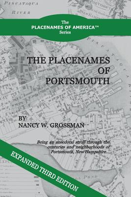 The Placenames of Portsmouth: Revised Third Edition (Placenames of America #1) Cover Image