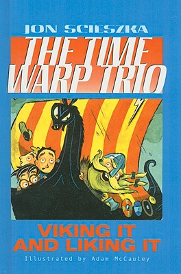 Viking It and Liking It (Time Warp Trio #12) Cover Image