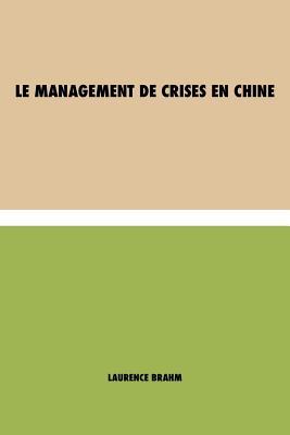 Le Management de Crises en Chine Cover Image